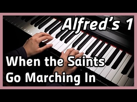 ♪ When the Saints Go Marching In ♪ Piano | Alfred's 1