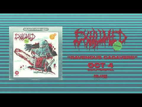 EXHUMED - Ravenous Cadavers (Official Audio)