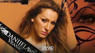 Danijela Vranic - Voli me , ne voli - (Audio 2006)