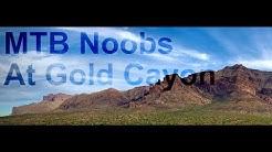 MTB Noobs Ride Gold Canyon, AZ