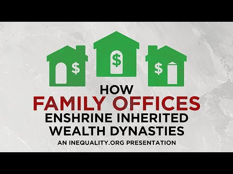 How Family Offices Enshrine Inherited Wealth Dynasties