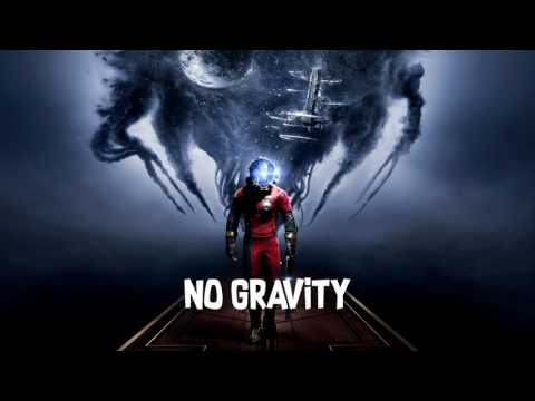 No Gravity (Prey Soundtrack)