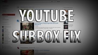 Fix YouTube Sub Box - New Youtube Layout - Tidy Sub Box