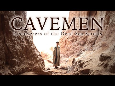 """Cavemen: Discoverers of the Dead Sea Scrolls"" - SHORT FILM"