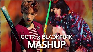 GOT7/BLACKPINK~ If You Do x Lovesick Girls (Mashup)