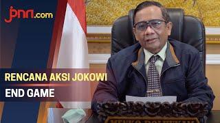 Arahan Mahfud MD Tanggapi Rencana Aksi Jokowi End Game