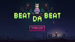 Beat Da Beat Trailer