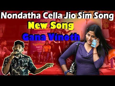 nondatha-cella-jio-sim-new-song-gana-vinoth-sma-gana-audio