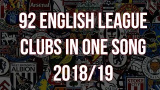 92 English League Clubs In One Song **2018/19 VERSION** [with lyrics]