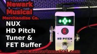NUX HD Pitch Tuner & FET B…