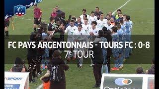 Coupe De France 7e Tour FC Pays Argentonnais Tours FC 0 8 Le Résumé