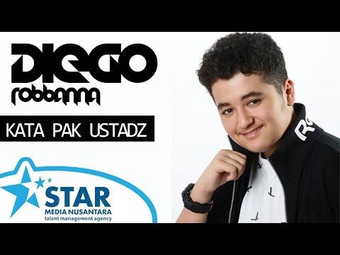 Diego Robbanna - Kata Pak Ustadz