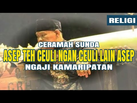 Ngaji Tauhid Sikina || Ceramah Sunda Asep sunandar Sunarya