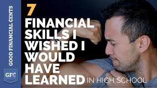 7 Financial Skills I Wished I Would Have Learned in High School
