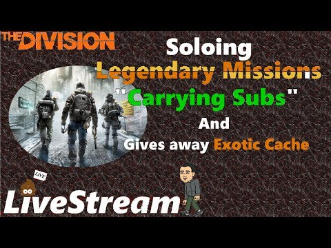 "The Division 1.6.1 Soloing Legendary Missions ""Carrying Subs"" Gives away exotic at end"