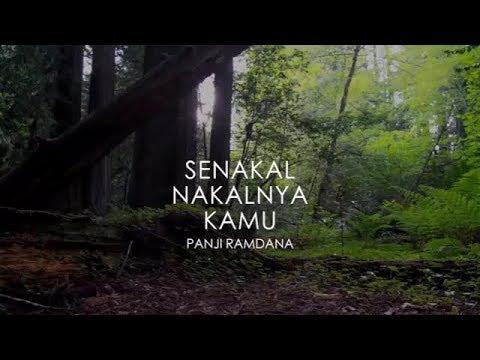 Senakal Nakalnya Kamu - Melody Dalam Puisi Panji Ramdana