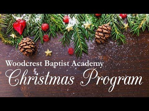 Woodcrest Baptist Academy Christmas Program