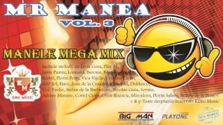 MR MANEA - Manele MegaMix Vol, 3 (Colaj Manele Vechi)