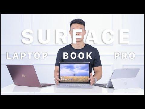 Surface Pro, Surface Laptop Và Surface Book Nên Chọn Loại Nào Năm 2019?