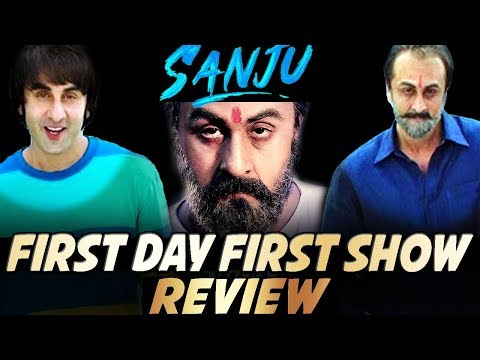 SANJU : Movie Review | First Day First Show