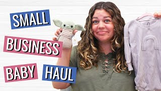 Small Business Baby Haul!