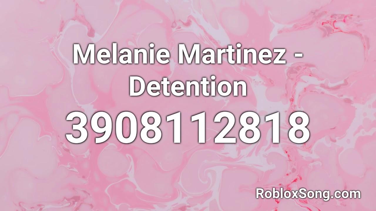 Melanie Martinez Detention Roblox Id Roblox Music Code Youtube
