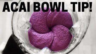 Acai Bowl Tip