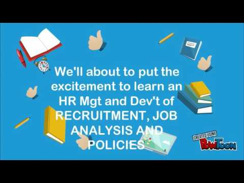 HR Mgt and Dev'tJob Analysis, Recruitment, Program