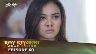 Roy Kiyoshi Anak Indigo Episode 60