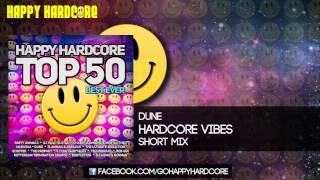 05 Dune - Hardcore Vibes (Short Mix)