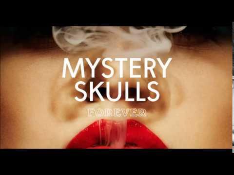 Mystery Skulls Forever Album