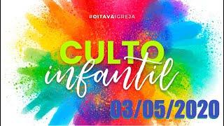 CULTO INFANTIL ON-LINE 03/05/2020