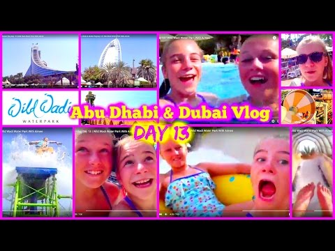 Abu Dhabi & Dubai Vlog Day 13 | Wild Wadi Water Park With Aimee