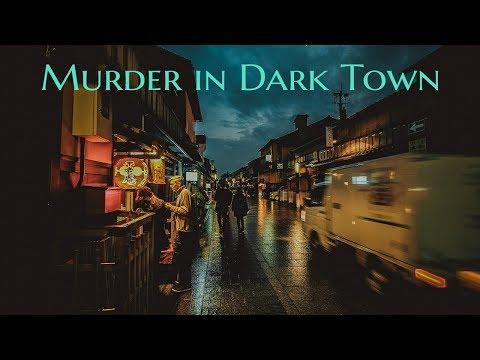 ''Murder in Dark Town''   3 HORRIFYING STORIES FROM THE CITY