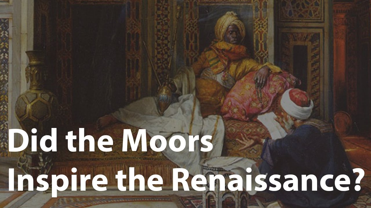 How the Moors inspired the Renaissance