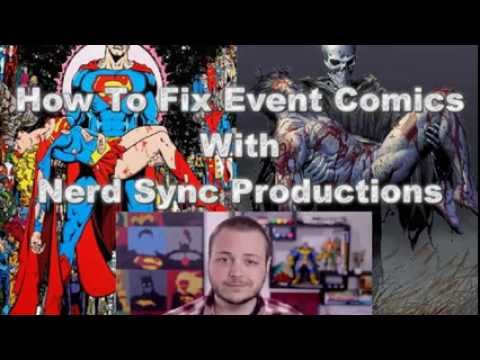 How To Fix Event Comics with Nerdsync Productions