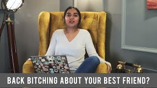 Back Bitching About Your Best Friend? | #SawaalSaturday | MostlySane