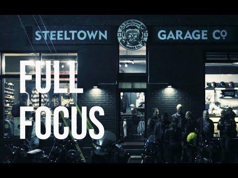 Full Focus E05: Steeltown Garage Co.