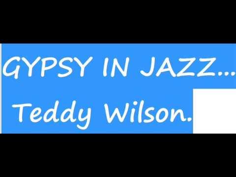 Together wherever we go Teddy Wilson.