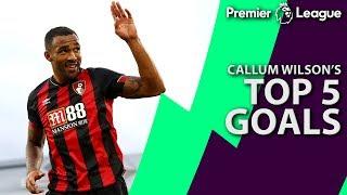 Callum Wilson's top five Premier League goals for Bournemouth | NBC Sports