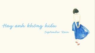 [Thơ] Hay anh không hiểu - September Rain