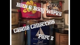 For The Love Of Candles Part 2 *Bath & Body Works Candle Haul* | For The Love Of