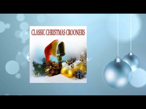 Classic Christmas Crooners