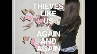Thieves Like Us - Shyness