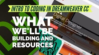 What we'll be building and resources - Dreamweaver CC 2017  [02/13]