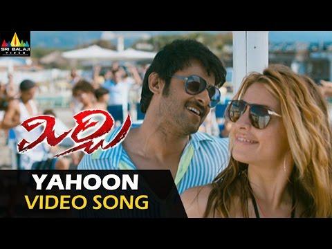 Mirchi Video Songs | Yahoon Yahoon Video Song | Prabhas, Anushka, Richa | Sri Balaji Video