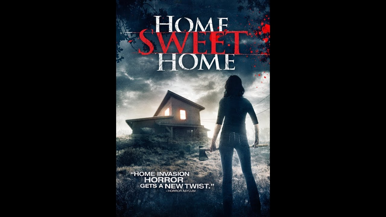 Download Home Sweet Home - Full Movie HD - Horror