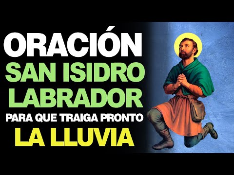 🙏 Oración a San Isidro Labrador PARA QUE LLUEVA PRONTO ¡Funciona! ☔