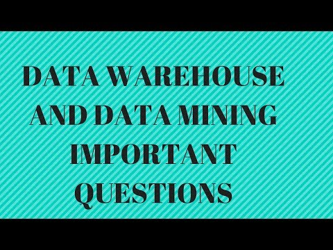 DATA WAREHOUSE AND DATA MINING (DWDM) MOST IMPORTANT QUESTIONS FOR EXAMS