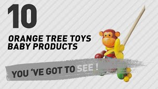 Orange Tree Toys Baby Products Video Collection // New & Popular 2017